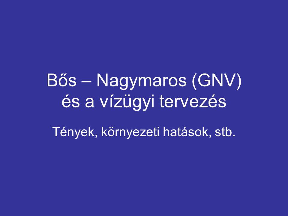 Bős – Nagymaros (GNV) és a vízügyi tervezés