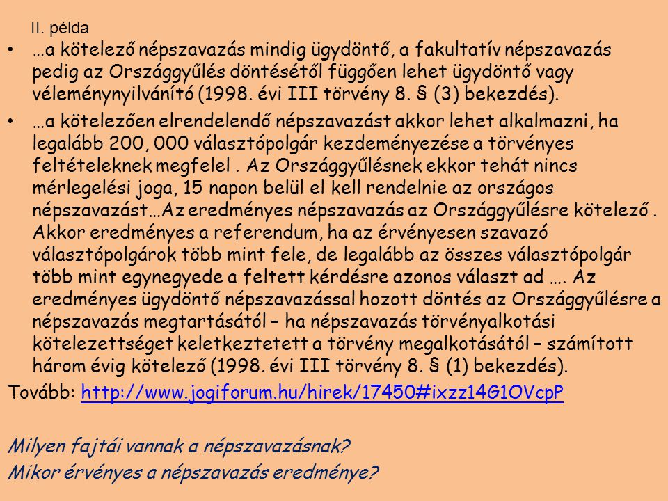 Tovább: http://www.jogiforum.hu/hirek/17450#ixzz14G1OVcpP