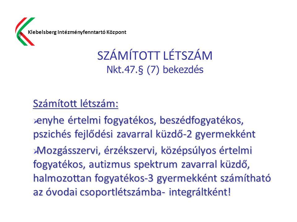 SZÁMÍTOTT LÉTSZÁM Nkt.47.§ (7) bekezdés