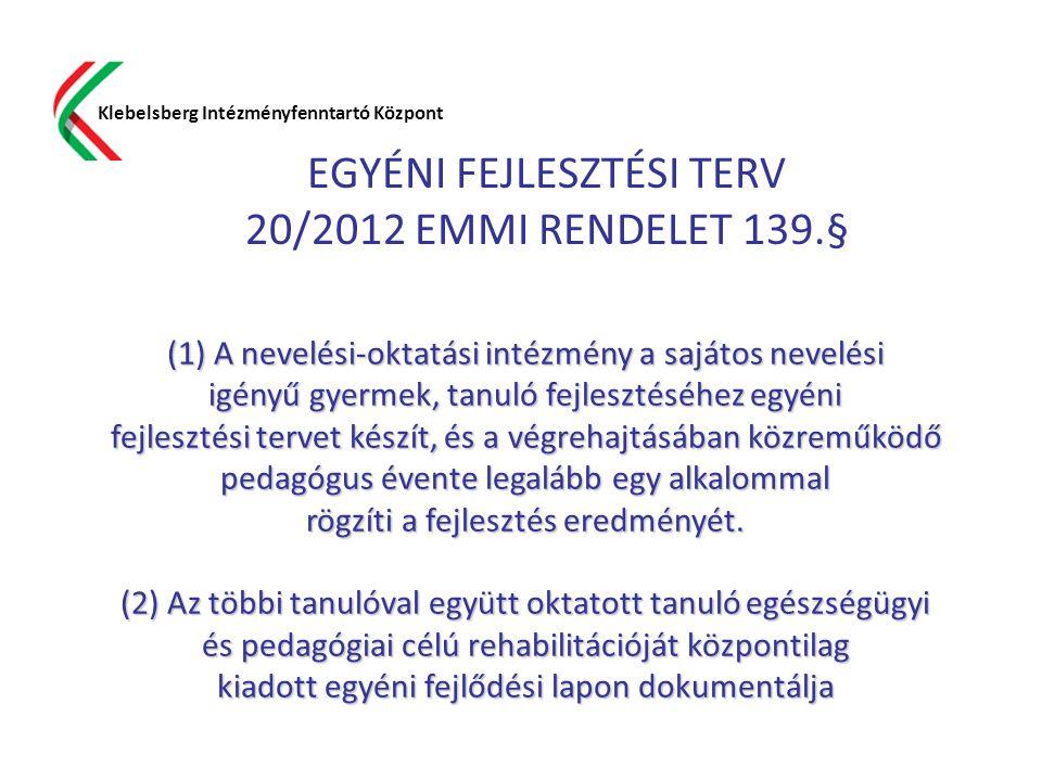 EGYÉNI FEJLESZTÉSI TERV 20/2012 EMMI RENDELET 139.§