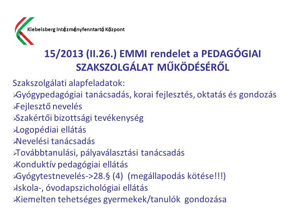 15/2013 (II.26.) EMMI rendelet a PEDAGÓGIAI SZAKSZOLGÁLAT MŰKÖDÉSÉRŐL