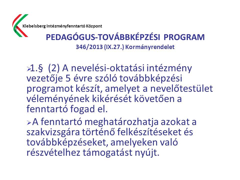 PEDAGÓGUS-TOVÁBBKÉPZÉSI PROGRAM 346/2013 (IX.27.) Kormányrendelet