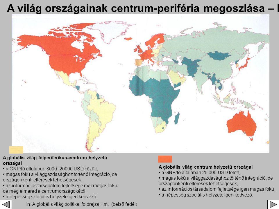 A világ országainak centrum-periféria megoszlása – II.