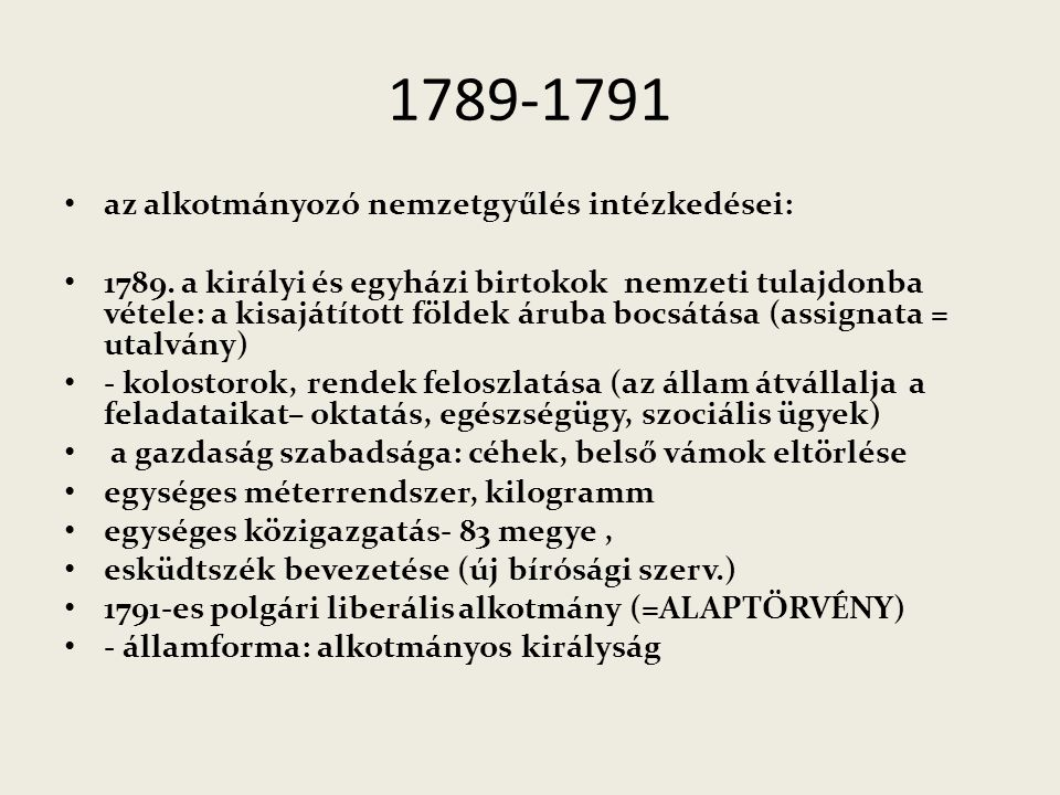 1789-1791 az alkotmányozó nemzetgyűlés intézkedései: