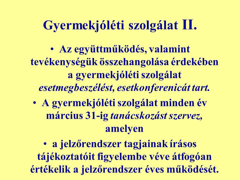 Gyermekjóléti szolgálat II.
