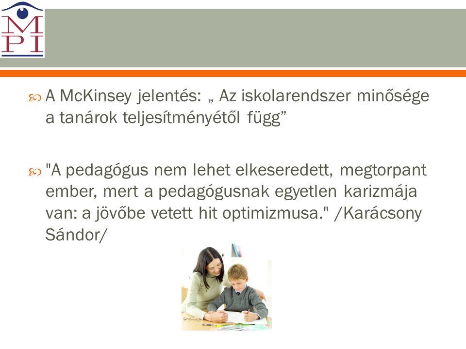 """A McKinsey jelentés: """" Az iskolarendszer minősége a tanárok teljesítményétől függ"""