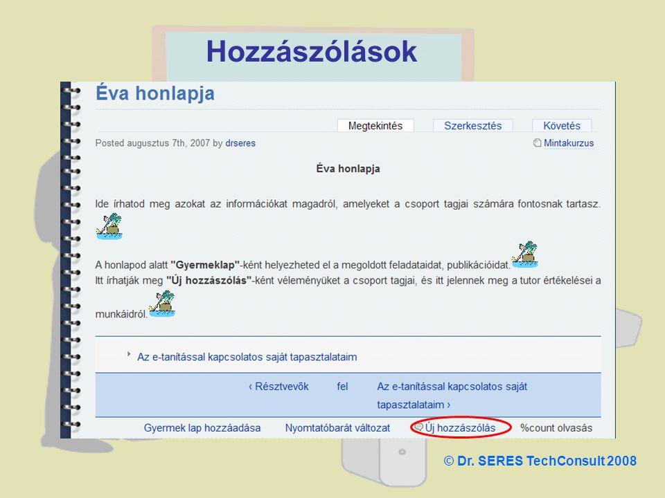 Hozzászólások © Dr. SERES TechConsult 2008