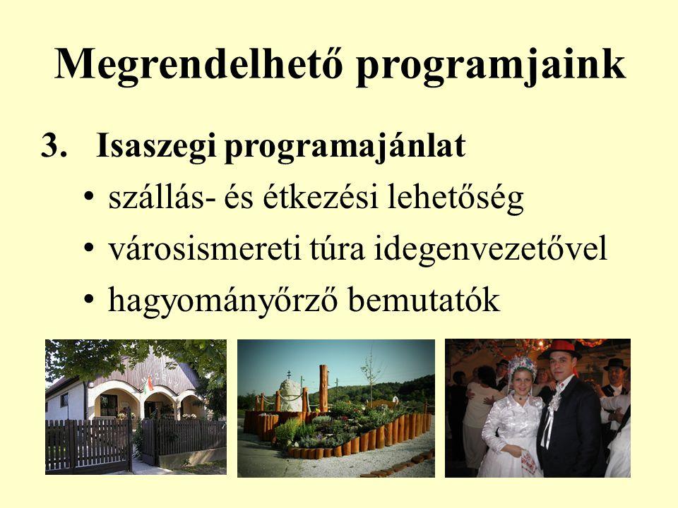 Megrendelhető programjaink