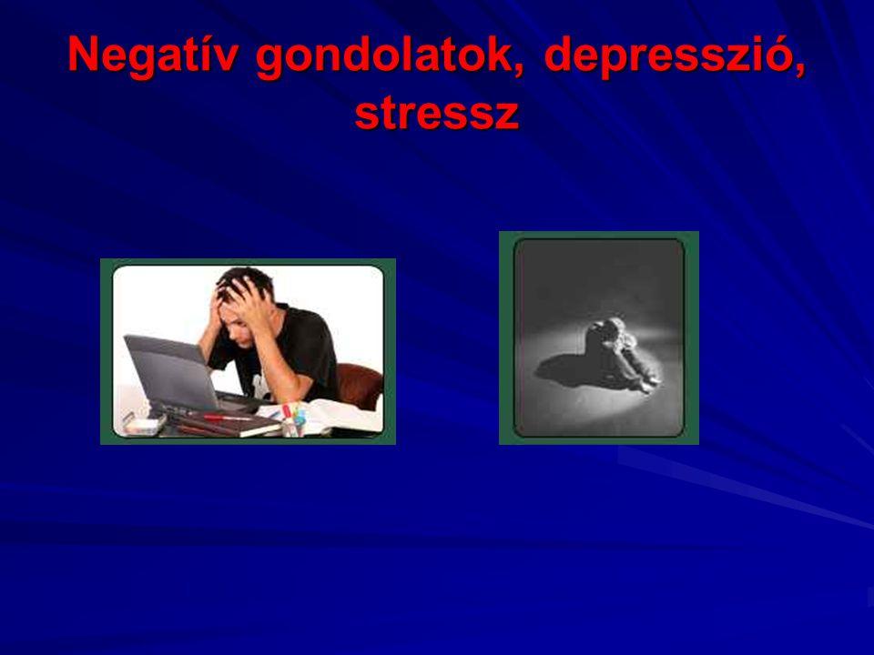 Negatív gondolatok, depresszió, stressz