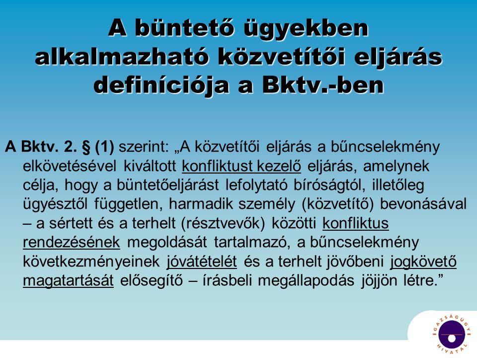 A büntető ügyekben alkalmazható közvetítői eljárás definíciója a Bktv