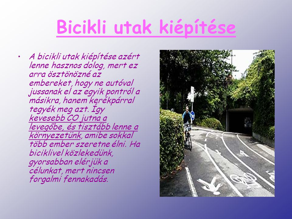 Bicikli utak kiépítése