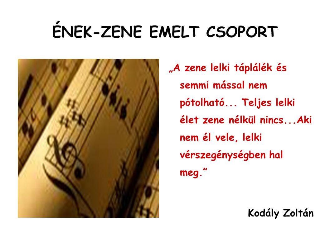 ÉNEK-ZENE EMELT CSOPORT
