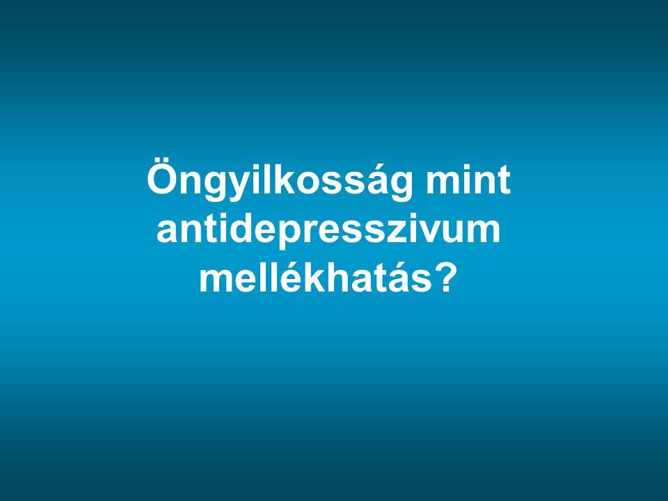 Öngyilkosság mint antidepresszivum mellékhatás