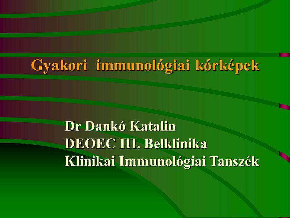 Gyakori immunológiai kórképek