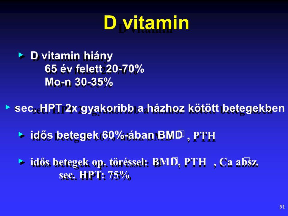 D vitamin D vitamin D vitamin hiány D vitamin hiány