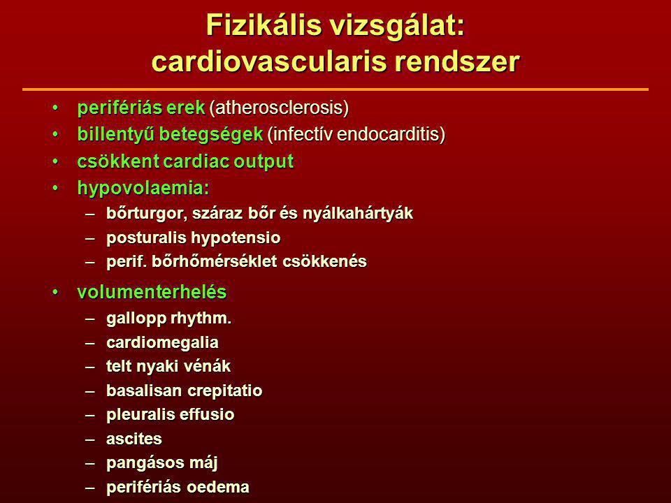 Fizikális vizsgálat: cardiovascularis rendszer