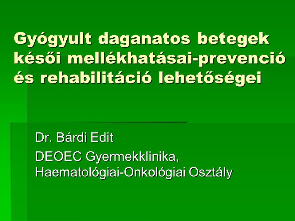 Dr. Bárdi Edit DEOEC Gyermekklinika, Haematológiai-Onkológiai Osztály