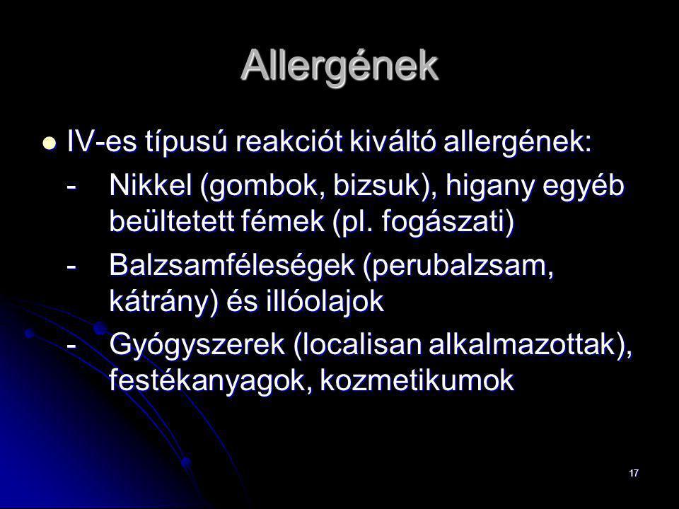 Allergének IV-es típusú reakciót kiváltó allergének:
