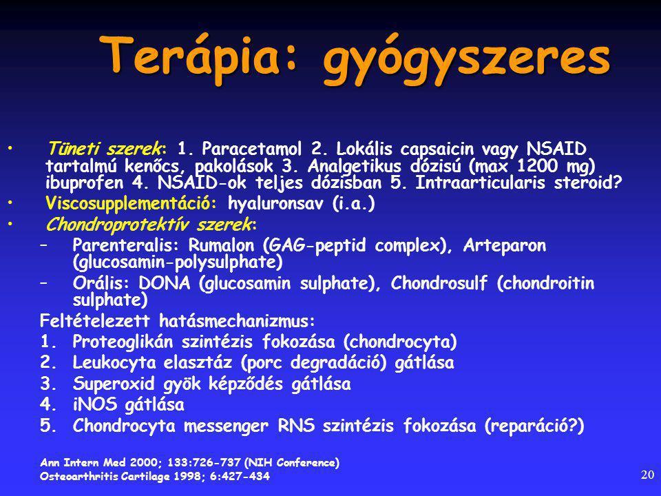 Terápia: gyógyszeres