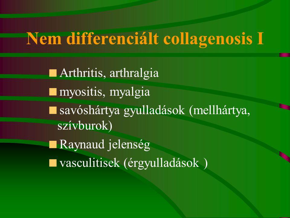 Nem differenciált collagenosis I