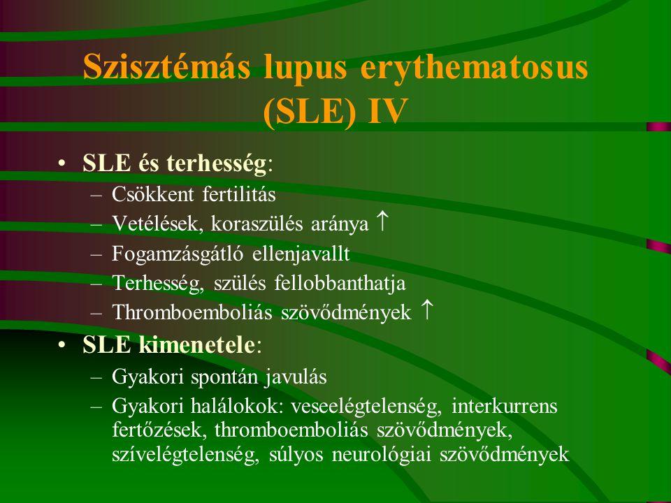 Szisztémás lupus erythematosus (SLE) IV