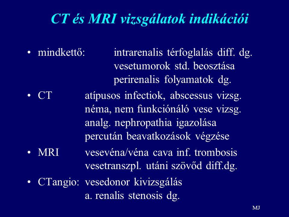 CT és MRI vizsgálatok indikációi