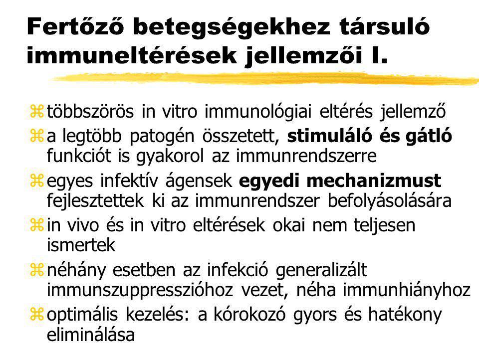 Fertőző betegségekhez társuló immuneltérések jellemzői I.