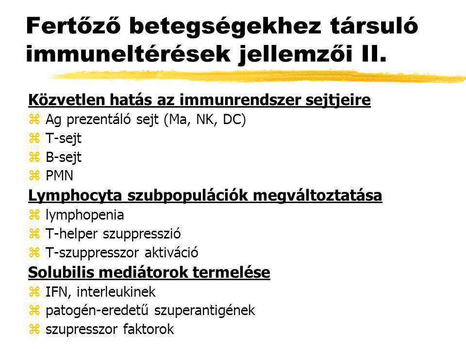 Fertőző betegségekhez társuló immuneltérések jellemzői II.
