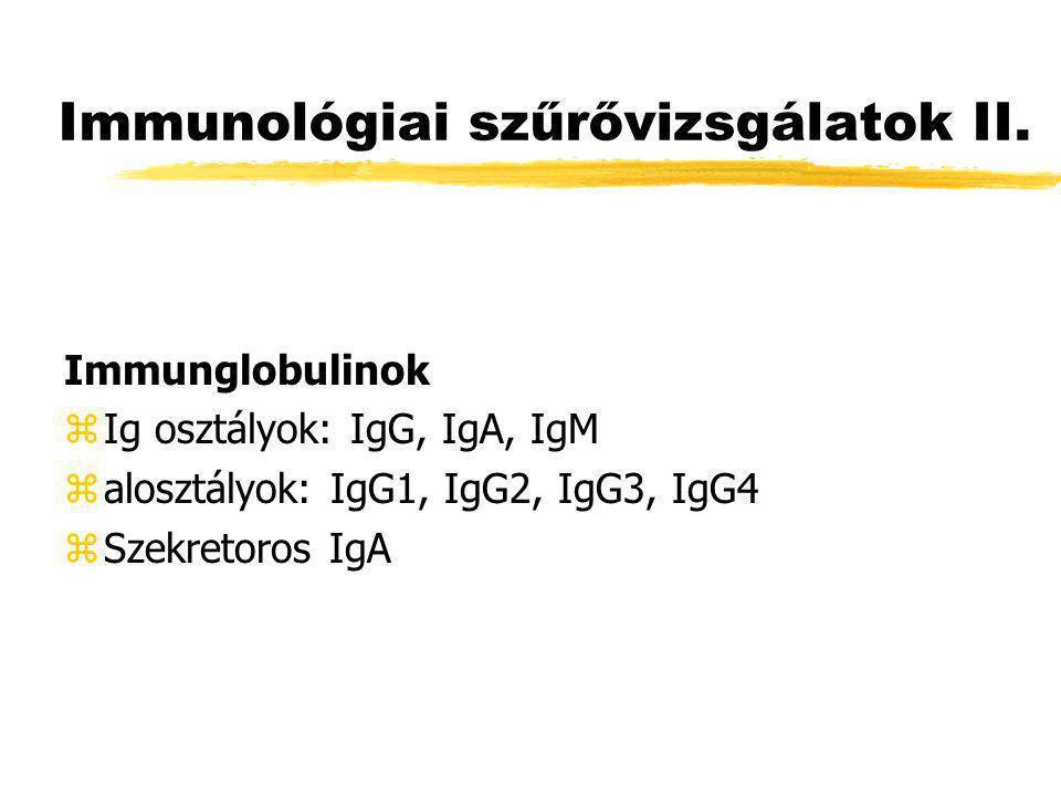 Immunológiai szűrővizsgálatok II.