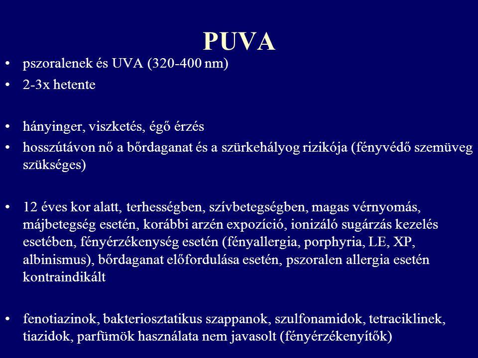 PUVA pszoralenek és UVA (320-400 nm) 2-3x hetente