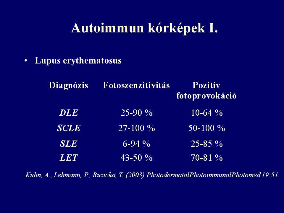 Autoimmun kórképek I. Lupus erythematosus