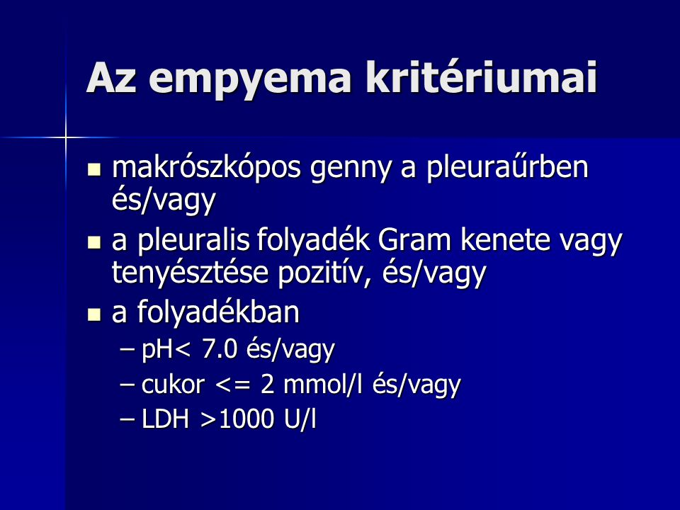 Az empyema kritériumai