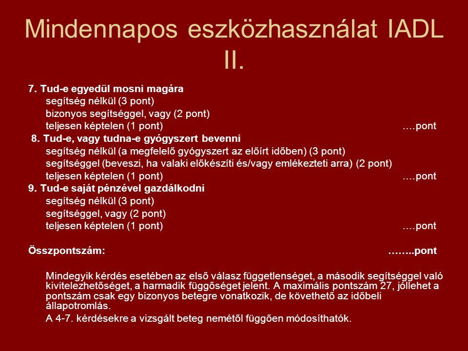 Mindennapos eszközhasználat IADL II.