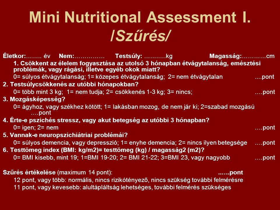 Mini Nutritional Assessment I. /Szűrés/