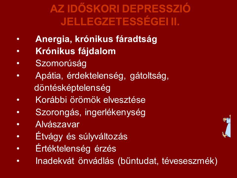 AZ IDŐSKORI DEPRESSZIÓ JELLEGZETESSÉGEI II.