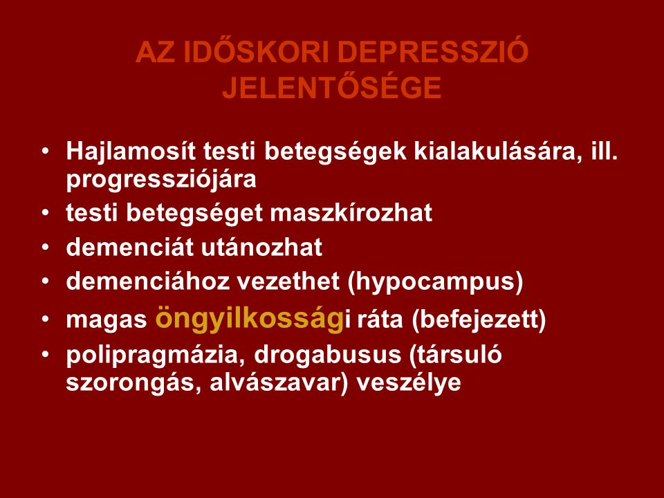AZ IDŐSKORI DEPRESSZIÓ JELENTŐSÉGE