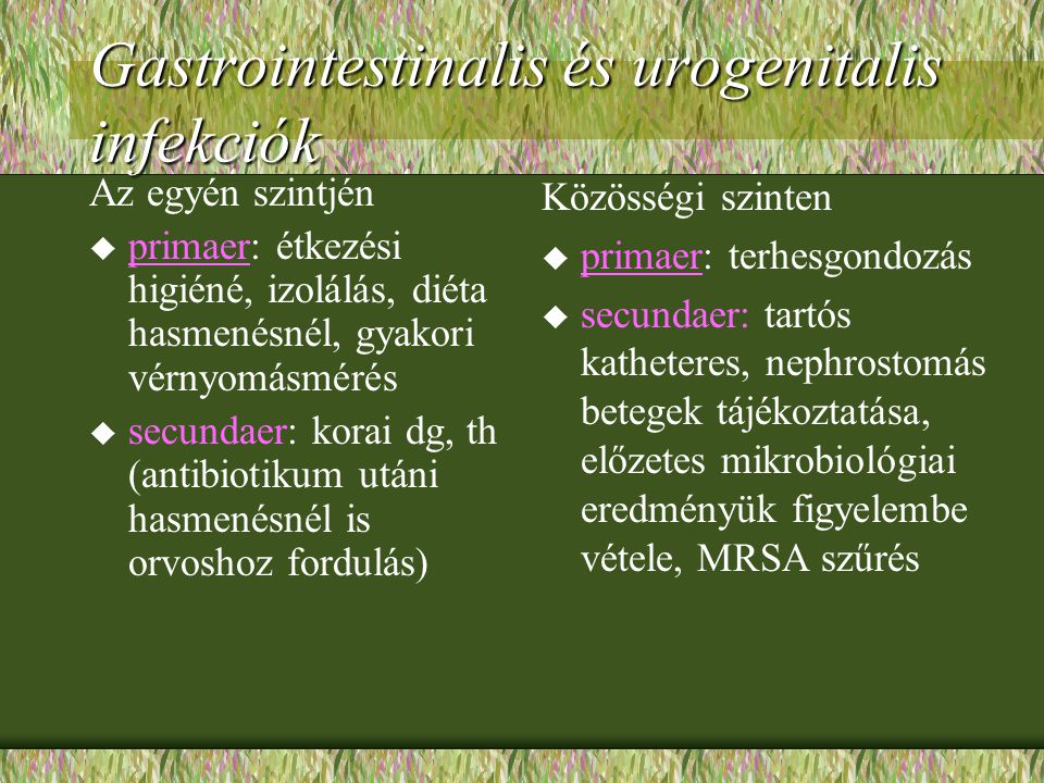 Gastrointestinalis és urogenitalis infekciók