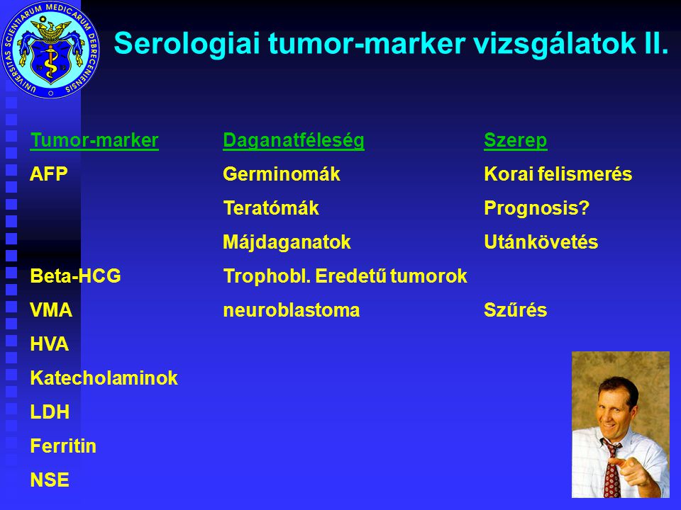 Serologiai tumor-marker vizsgálatok II.