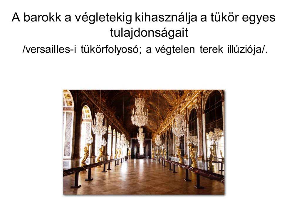 A barokk a végletekig kihasználja a tükör egyes tulajdonságait