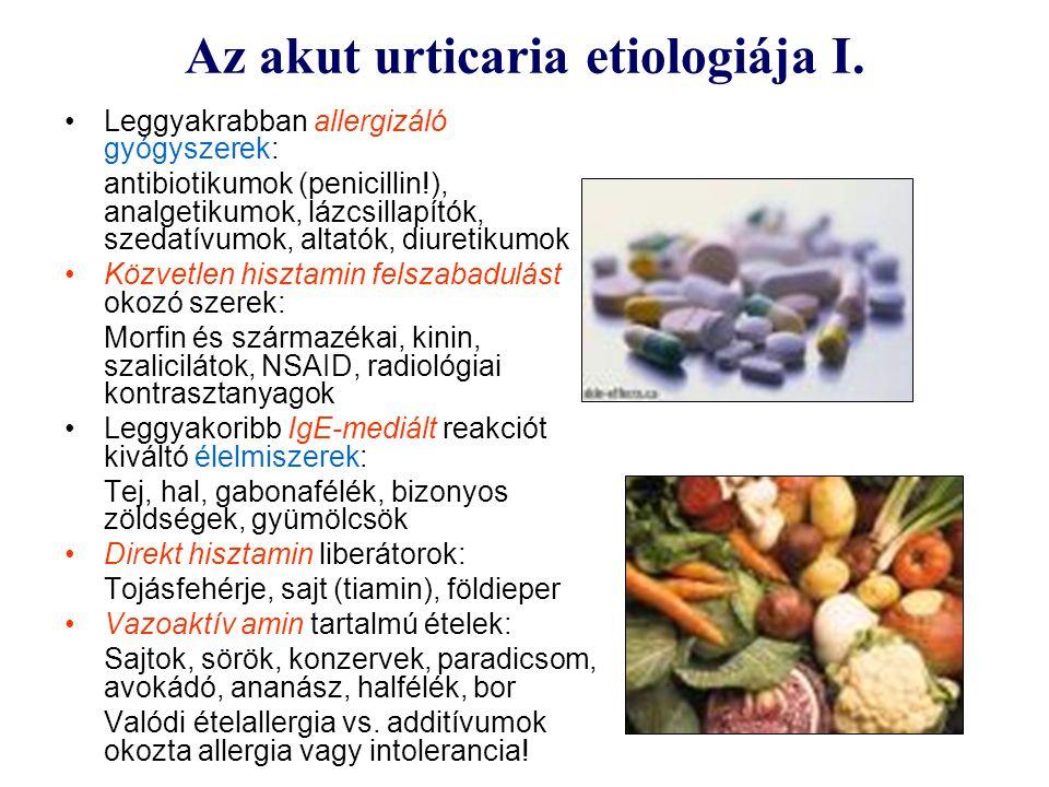 Az akut urticaria etiologiája I.
