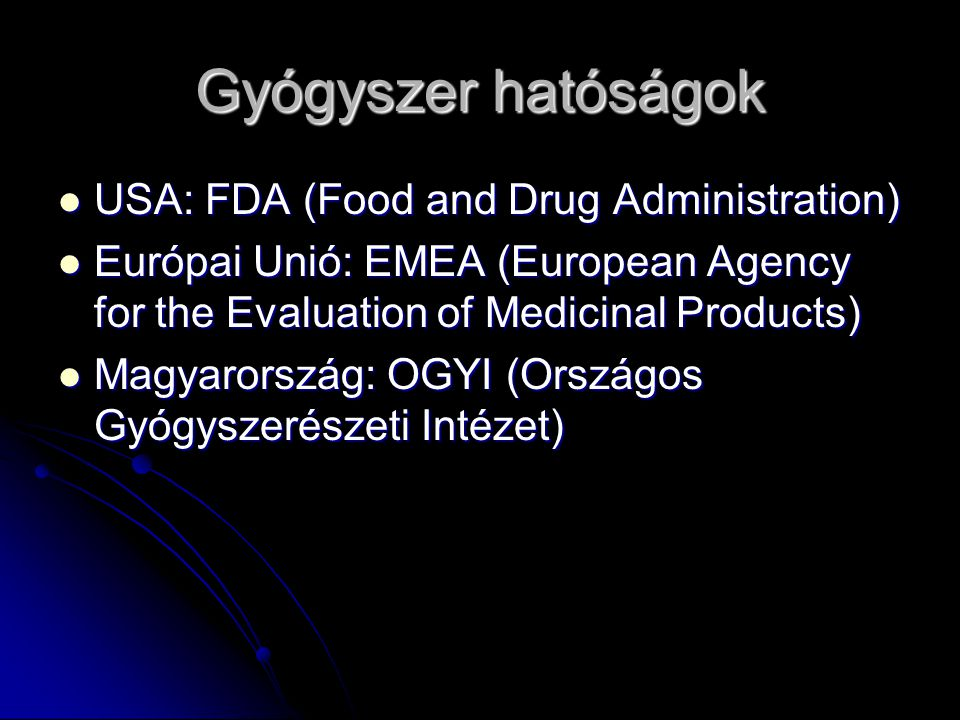 Gyógyszer hatóságok USA: FDA (Food and Drug Administration)