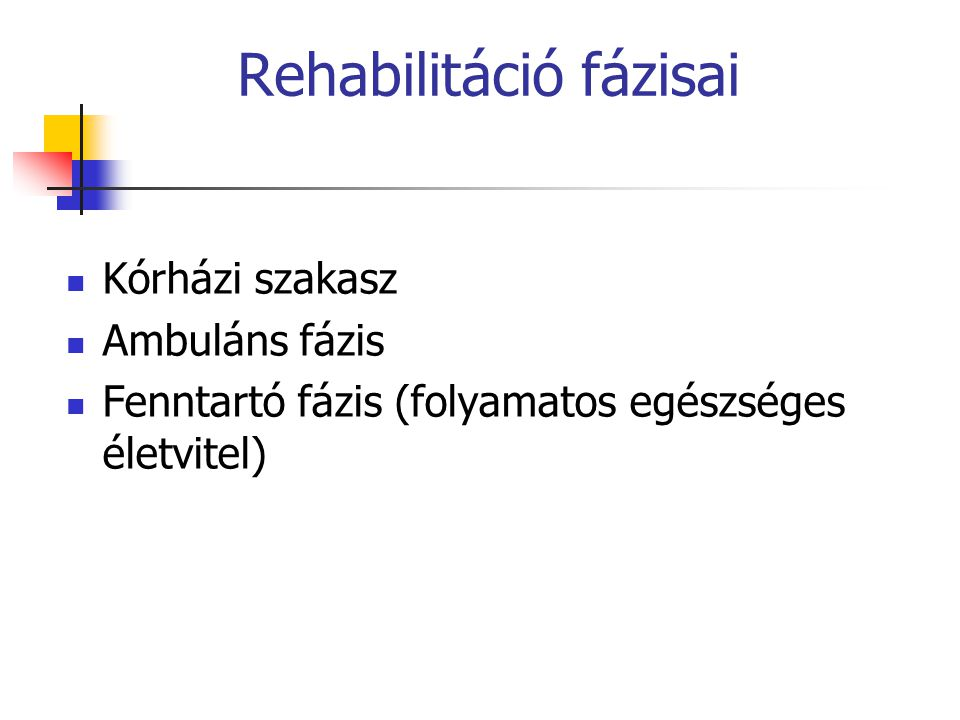 Rehabilitáció fázisai