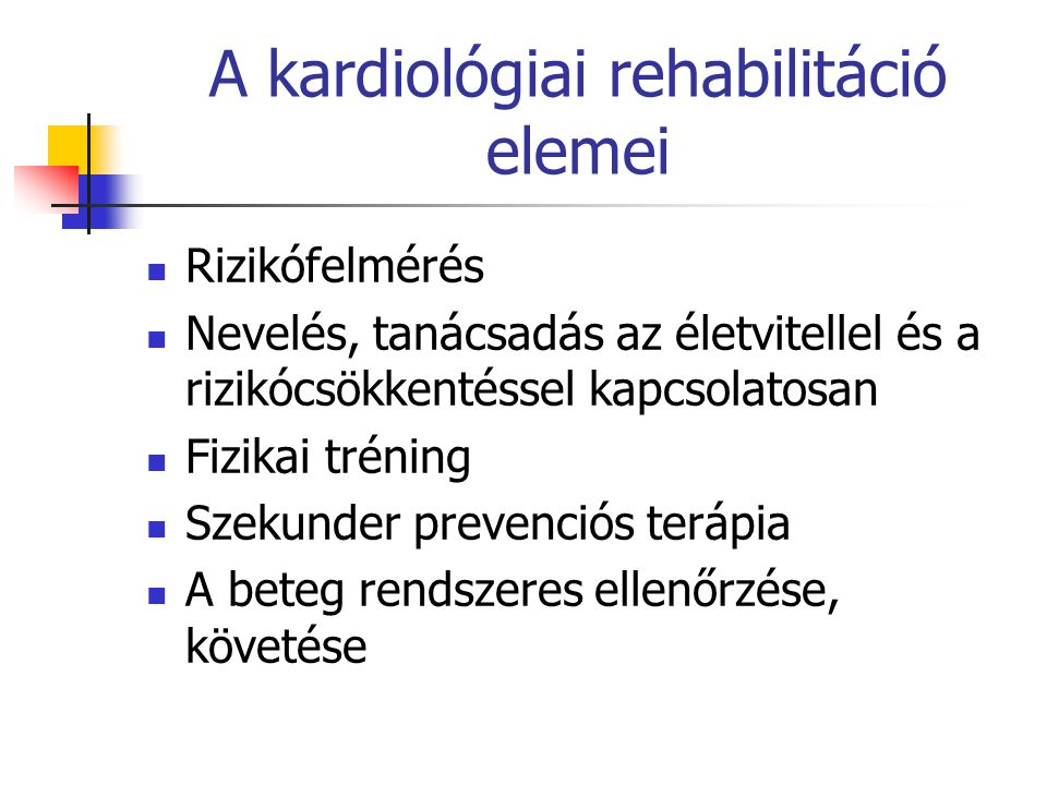 A kardiológiai rehabilitáció elemei