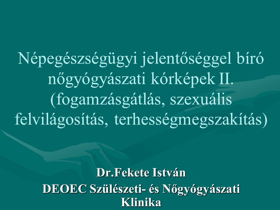 Dr.Fekete István DEOEC Szülészeti- és Nőgyógyászati Klinika