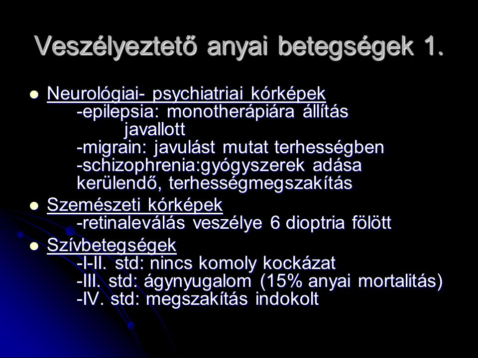 Veszélyeztető anyai betegségek 1.
