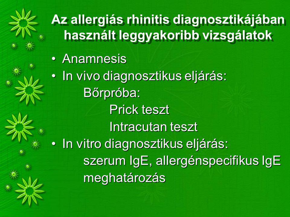 Az allergiás rhinitis diagnosztikájában használt leggyakoribb vizsgálatok