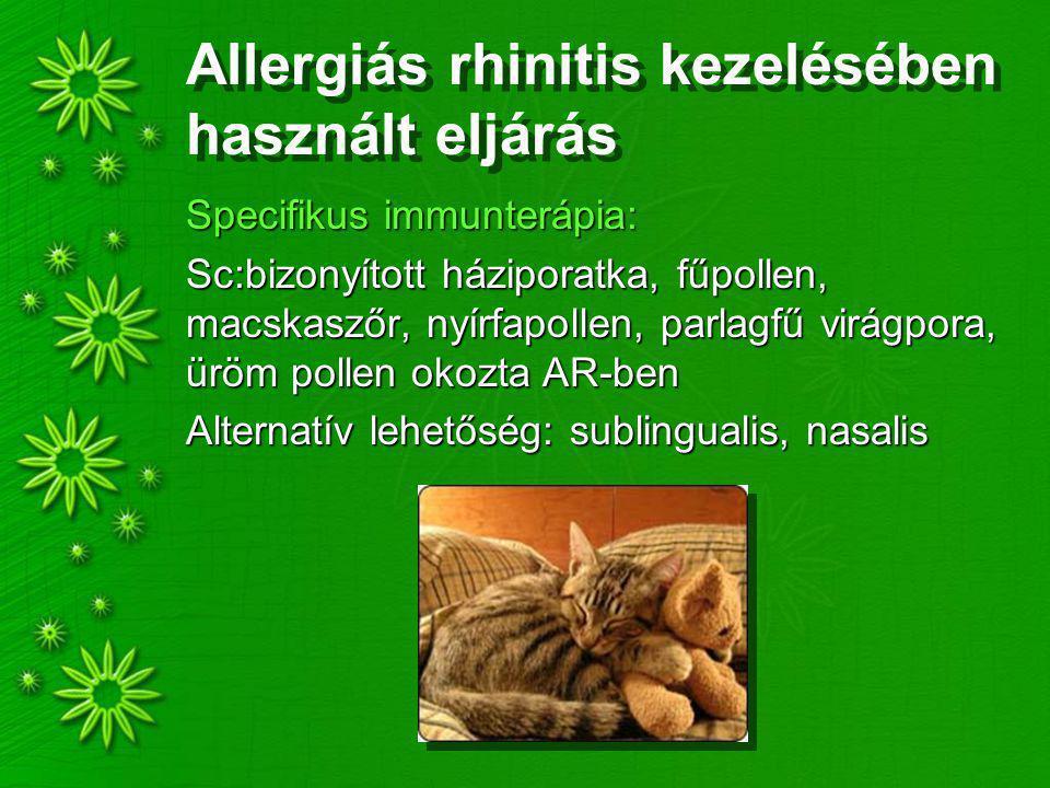 Allergiás rhinitis kezelésében használt eljárás