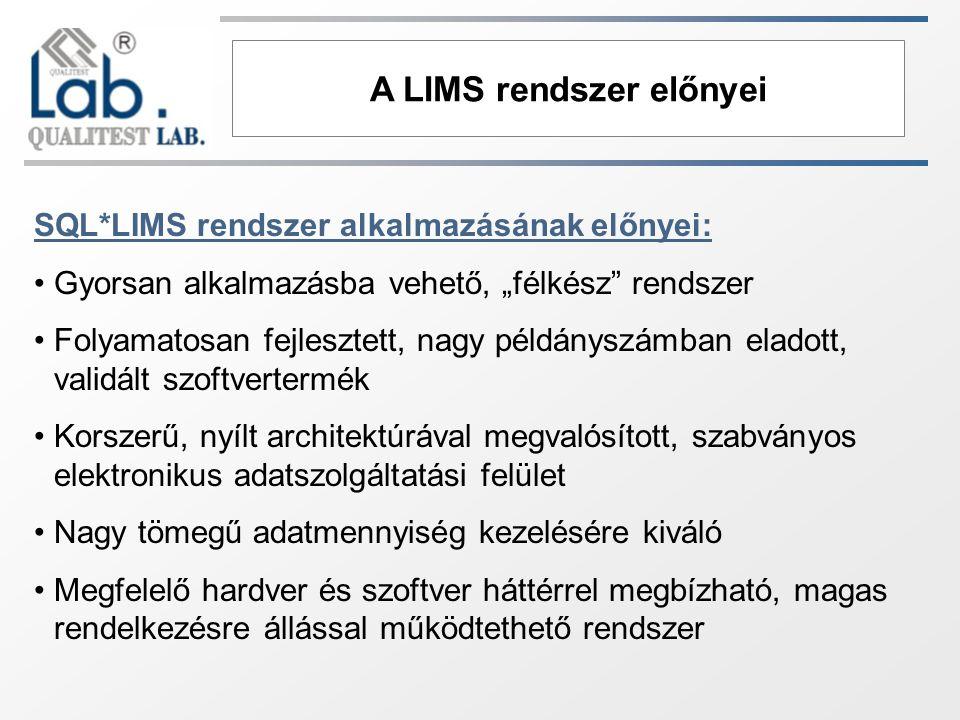 A LIMS rendszer előnyei