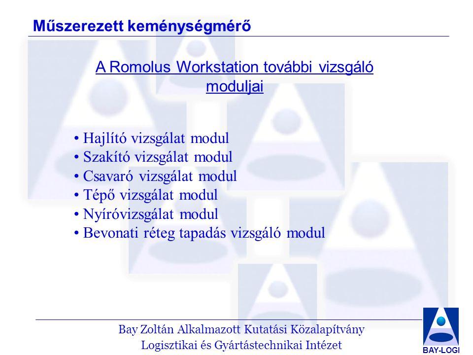 A Romolus Workstation további vizsgáló moduljai