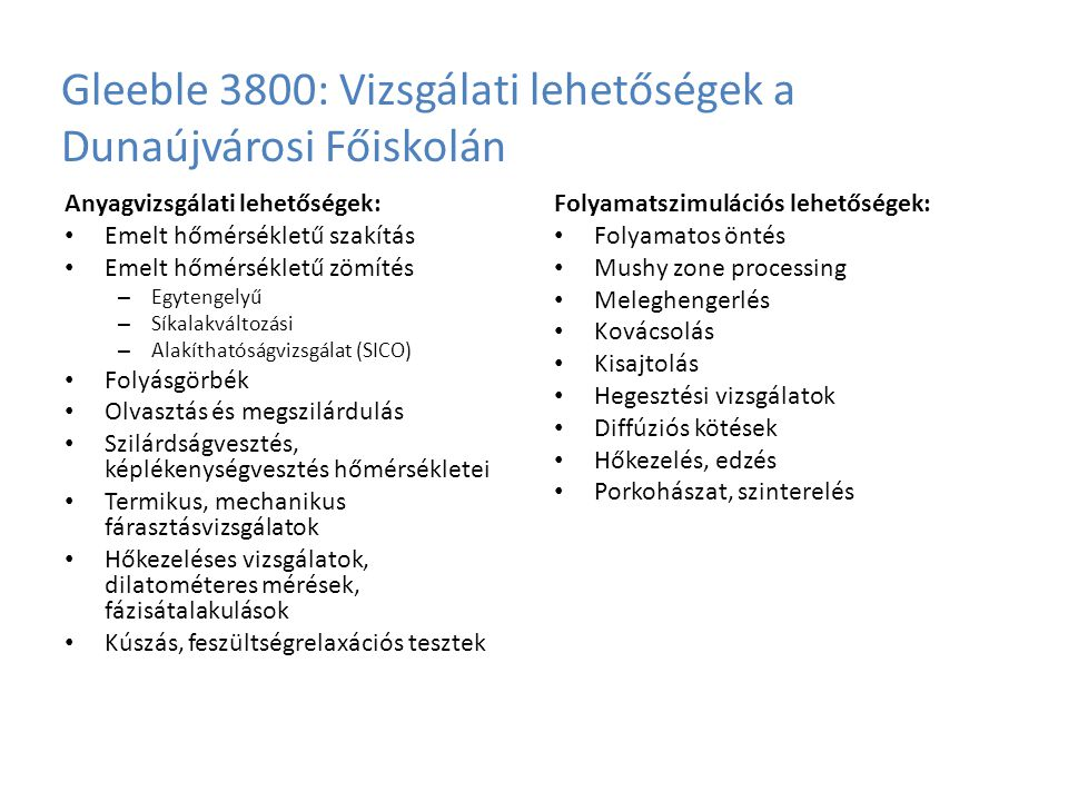 Gleeble 3800: Vizsgálati lehetőségek a Dunaújvárosi Főiskolán